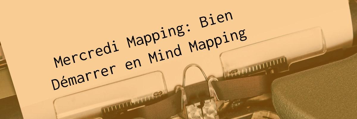 Mercredi Mapping Mind Mapping gratuit bien démarrer